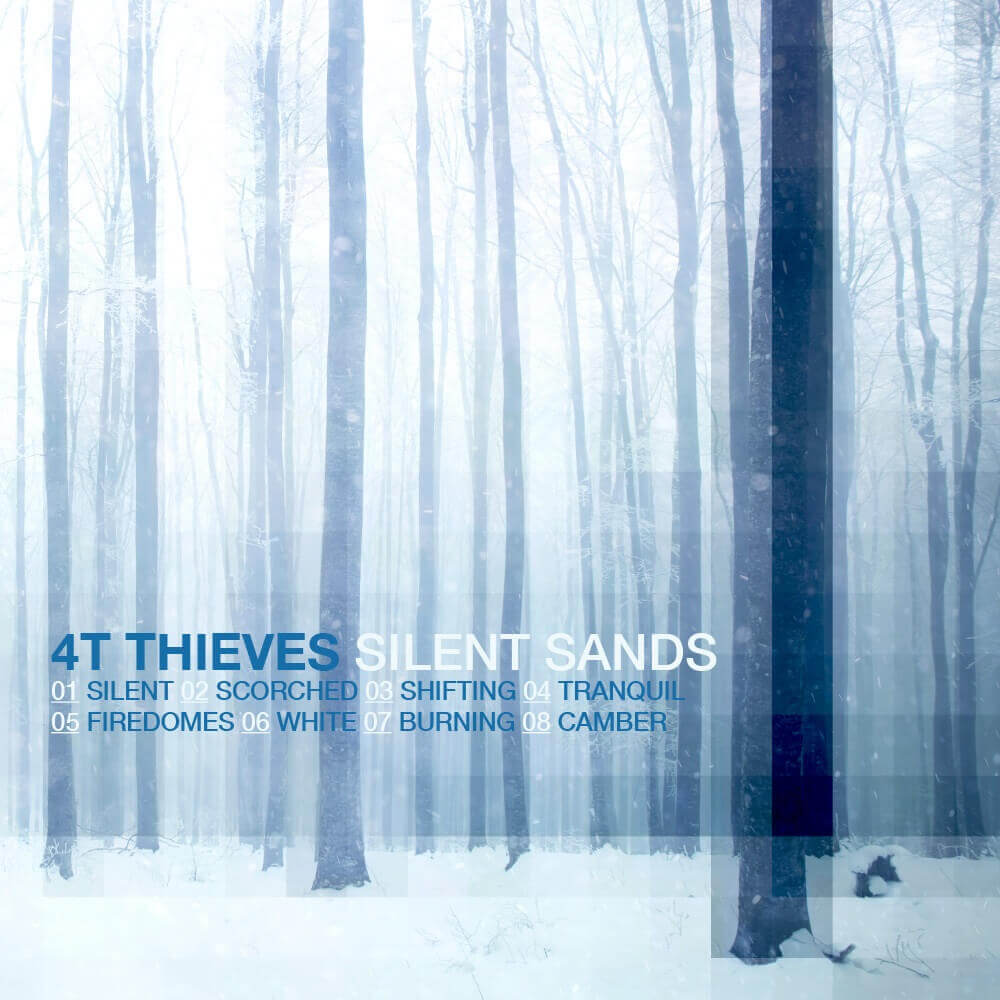 Silent Sands - 4T Thieves