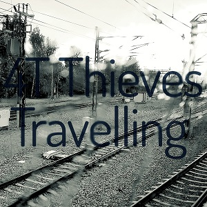 Travelling - 4T Thieves