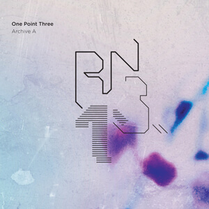 One Point Three (Archive A)